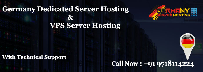 Germany Dedicated Server Hosting and VPS Hosting Plans