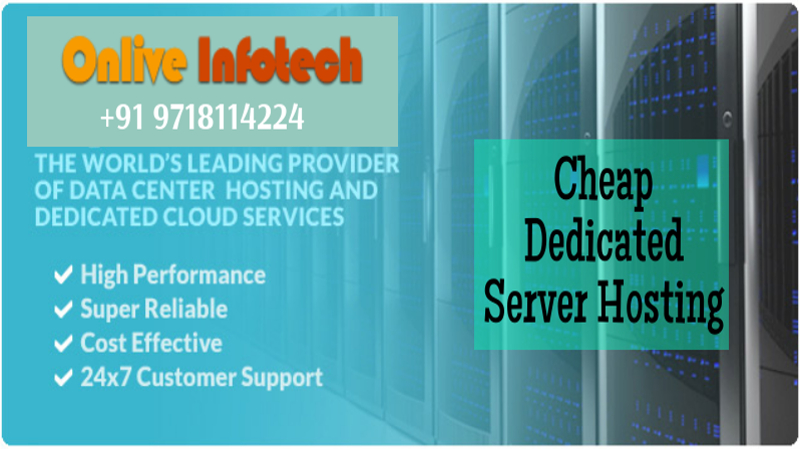 Cheapest Dedicated Server Hosting Plans with SSL Safe Guard- Onlive Infotech