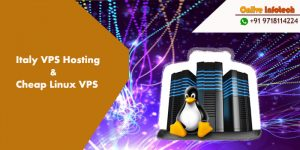 Cost-effective Italy VPS hosting Plans Make Your Business Smooth - Onlive Infotech