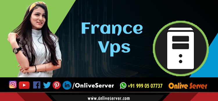 Is Managed France VPS Like Having a Server Administrator - Onlive Server